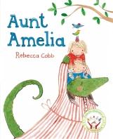 Aunt Amelia by Rebecca Cobb