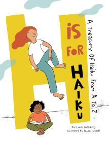 H is for Haiku by Sydell Rosenberg and Swasan Chalabi