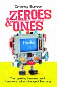 Zeroes and Ones by Cristy Burne
